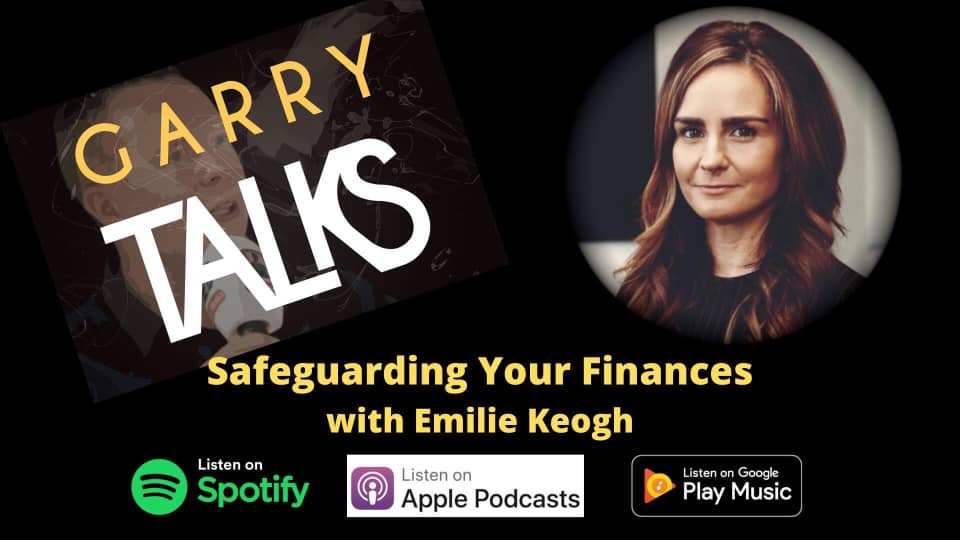 Listen to our podcast on safeguarding your finances by Emilie Keogh of Keogh Accountancy Galway